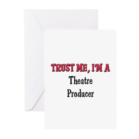 Trust Me I'm a Theatre Producer Greeting Cards (Pk