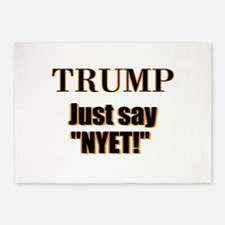 Trump Just say, Nyet! 5'x7'Area Rug