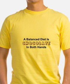 A BALANCED DIET IS CHOCOLATE IN BOTH HANDS T-Shirt