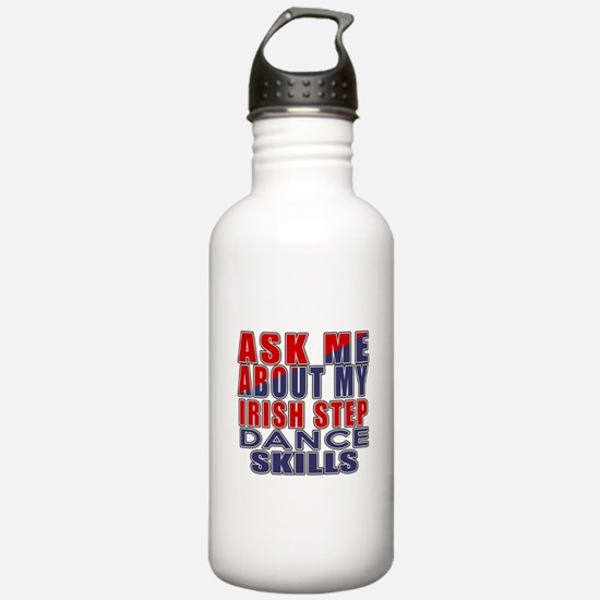 Ask Me About My Irish Water Bottle