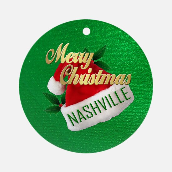 Merry Christmas Nashville-OR Round Ornament