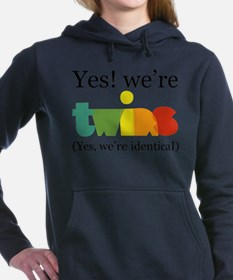 Yes, We're Identical Twin Sweatshirt