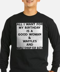 All I Want For My Birthday Long Sleeve T-Shirt