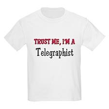 Trust Me I'm a Telegraphist T-Shirt