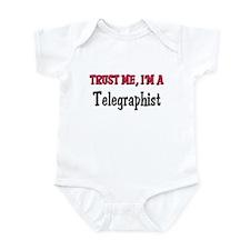 Trust Me I'm a Telegraphist Infant Bodysuit