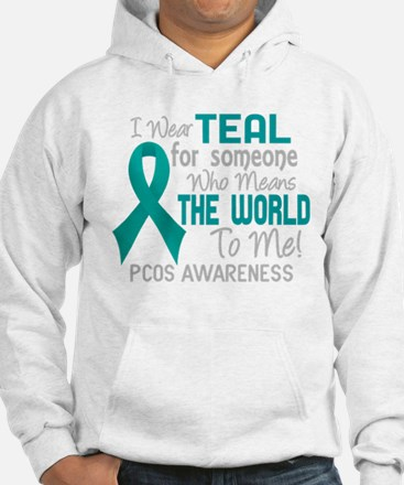 PCOS MeansWorldToMe2 Sweatshirt