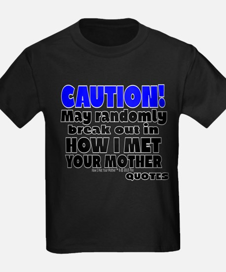Random How I Met Your Mother Quotes T-Shirt