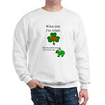 KISS ME IM IRISH AND FRENCH Sweatshirt