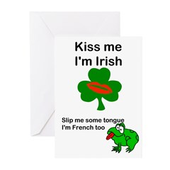 KISS ME IM IRISH AND FRENCH Greeting Cards (Packag