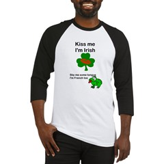 KISS ME IM IRISH AND FRENCH Baseball Jersey
