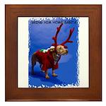 bring him home santa Framed Tile