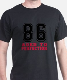 86 Aged To Perfection Birthday Desig T-Shirt