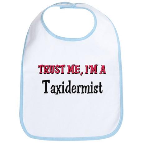 Trust Me I'm a Taxidermist Bib