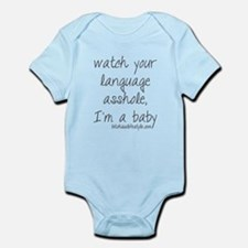 Watch your language asshole, I'm a baby Body Suit
