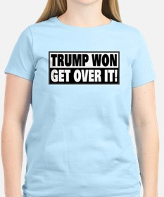 Trump Won Get Over It T-Shirt
