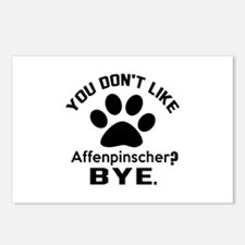 You Do Not Like Affenpins Postcards (Package of 8)