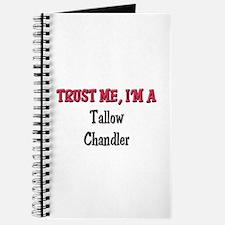 Trust Me I'm a Tallow Chandler Journal