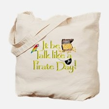 It Be Talk Like A Pirate Day Tote Bag