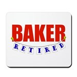 Retired Baker Mousepad