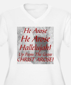 EASTER: CHRIST AROSE Plus Size T-Shirt