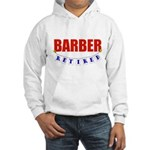 Retired Barber Hooded Sweatshirt