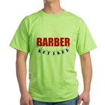 Retired Barber Green T-Shirt
