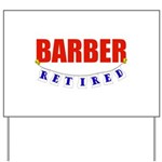 Retired Barber Yard Sign