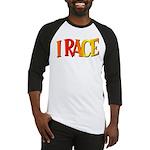 I Race Baseball Jersey