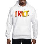 I Race Hooded Sweatshirt