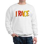 I Race Sweatshirt