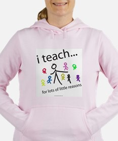 i teach ...little reason Sweatshirt