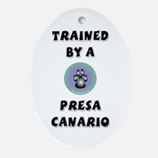 Trained by a Presa Keepsake (Oval)
