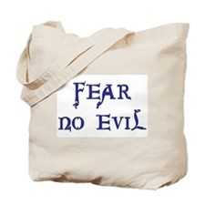"""Fear No Evil"" Tote Bag"