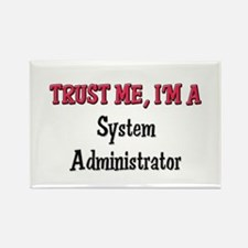 Trust Me I'm a System Administrator Rectangle Magn