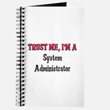 Trust Me I'm a System Administrator Journal