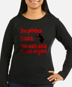 SHE PITCHES, I CATCH Long Sleeve T-Shirt
