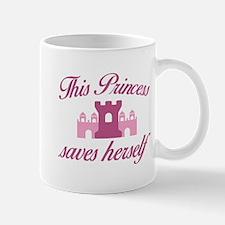 This Princess Saves Herself Mugs