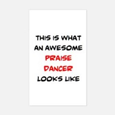 awesome praise dancer Sticker (Rectangle)