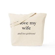Wife/her girlfriend Tote Bag