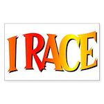 I Race Rectangle Sticker
