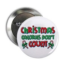 "Christmas Calories 2.25"" Button"