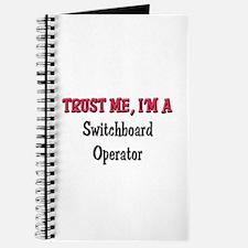 Trust Me I'm a Switchboard Operator Journal