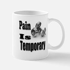 Pain is Temporary Mugs