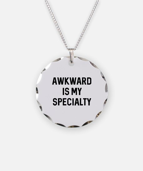 Awkward Is My Specialty Necklace