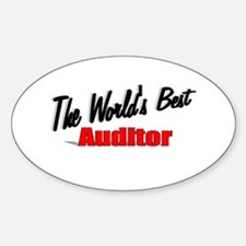 """""""The World's Best Auditor"""" Oval Decal"""