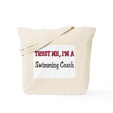 Trust Me I'm a Swimming Coach Tote Bag