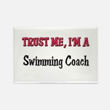Trust Me I'm a Swimming Coach Rectangle Magnet