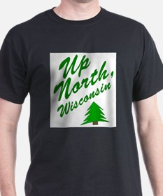 Up North Wisconsin T-Shirt