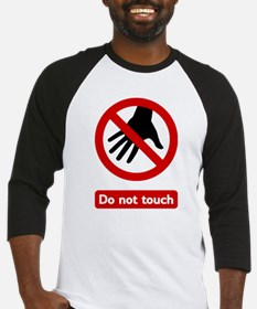 Do Not Touch (white background) Baseball Jersey