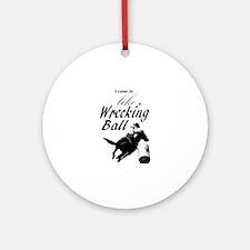 Barrel Racer: Wrecking Ball Round Ornament